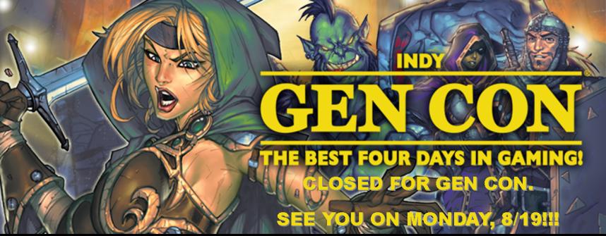 Closed for Gen Con