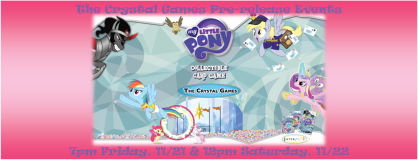 My Little Pony The Crystal Games Prerelease